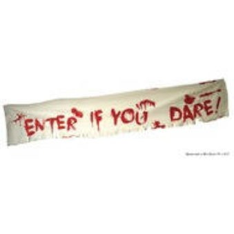 Banner 'Enter if you dare'